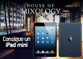 Gana un Ipad Mini 16GB WI-FI con House of Mixology